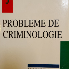PROBLEME DE CRIMINOLOGIE - Ion Oancea - Carte Criminologie