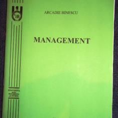 Arcadie Hinescu, Management - Curs management