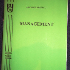 Arcadie Hinescu, Management - Curs management