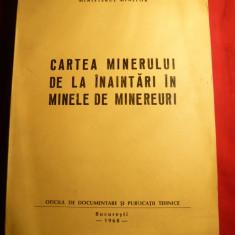Ministerul Minelor - Cartea Minerului -inaintari in Mine Minereuri 1968 - Carti Energetica