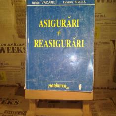 "Iulian Vacarel - Asigurari si reasigurari ""10081"", Alta editura"