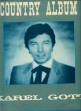 -Y- KAREL GOTT - COUNTRY ALBUM ( SUPRAPHON 1113 3088 ) ( CA NOU ! ) DISC VINIL
