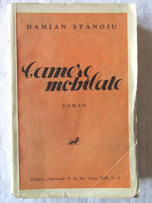 """Carte veche: """"CAMERE MOBILATE. Roman"""", Damian Stanoiu, 1933. Prima editie"""