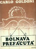 -Y- CARLO GOLDONI , BOLNAVA PREFACUTA ( CA NOU ! ) - DISC VINIL LP, electrecord