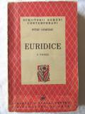 """Carte veche: """"EURIDICE. 8 Proze"""", Petru Dumitriu, 1947. Exemplar numerotat"""