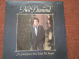 Neil Diamond I'm Glad You're Here With Me Tonight muzica pop 1980 disc vinyl lp, VINIL