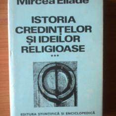 z2  ISTORIA CREDINTELOR SI IDEILOR RELIGIOASE Mircea Eliade volumul 3