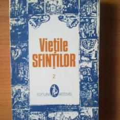 T Vietile sfintilor - volumul 2
