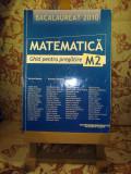Marius Burtea - Matematica M2 ghid pentru pregatire 2010, Alta editura