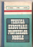 (C5120) TEHNICA EXECUTARII PROTEZELOR MOBILE DE M. ISPIRESCU, I. PERJA SI I. LEUCUTIA, MANUAL PENTRU LICEE SANITARE, ANII III-V, EDP, 1977, Alta editura