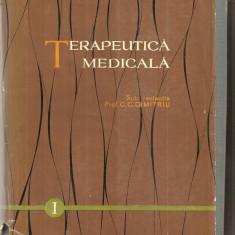 (C5111) TERAPEUTICA MEDICALA DE PROF. C.C. DIMITRIU, VOL I, EDITURA MEDICALA, 1961 - Carte Diagnostic si tratament