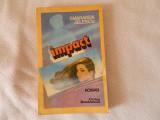 Impact, Smaranda Jelescu, editura Cartea Romaneasca
