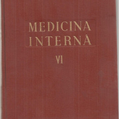 (C5108) MEDICINA INTERNA VOL.VI, 6, SANGELE, GLANDELE ENDOCRINE, ALERGIA, AUTORI: ACAD. PROF.DR. N.GH.LUPU, I. BRUCKNER, EDITURA MEDICALA, 1959