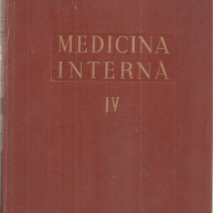 (C5106) MEDICINA INTERNA VOL.IV, 4, INIMA, AUTORI: ACAD. PROF.DR. N.GH.LUPU, DR. N. CUCU, 1957, Alta editura