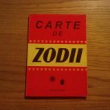 CARTE DE ZODII -- editura Calin, 126 p. - Carte ezoterism