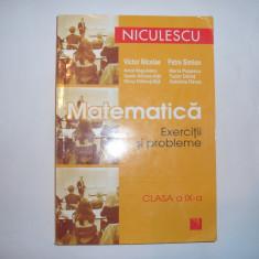 MATEMATICA EXERCITII SI PROBLEME CLASA A IX-A PETRE SIMION, RF6/4 - Manual scolar niculescu, Clasa 9, Niculescu
