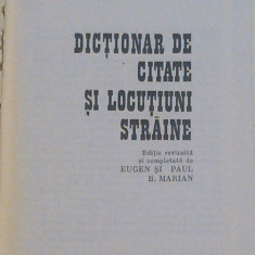 BARBU MARIAN - DICTIONAR DE CITATE SI LOCUTIUNI STRAINE - Enciclopedie