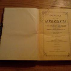GRAMATICA SI NOUL ANASTASIMATAR -- Dimitrie C. Popescu ( dedicatie-autograf) -- 1908, 347 p. - Carti bisericesti