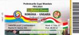 Bilet meci fotbal ROMANIA - UNGARIA 2013