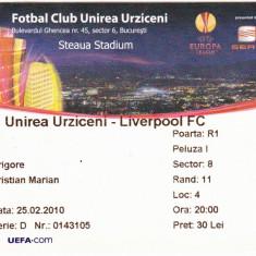 Bilet meci fotbal UNIREA URZICENI - FC LIVERPOOL 25.02.2010 Europa League