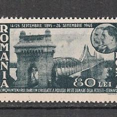 Romania.1945 50 ani Podul de la Cernavoda CR.35 - Timbre Romania