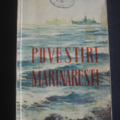 POVESTIRI MARINARESTI - Roman, Anul publicarii: 1954