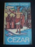 ALEXANDRE DUMAS - CEZAR, 1975