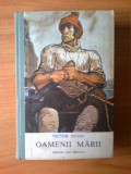 D1 Oamenii Marii - Victor Hugo, Alta editura, 1989