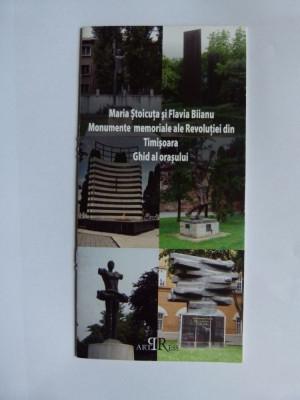 BROSURA BANAT-MONUMENTE MEMORIALE ALE REVOLUTIEI DIN TIMISOARA, GHID AL ORASULUI+HARTA foto