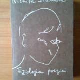 C Nichita Stanescu - Fiziologia poeziei - Roman, Anul publicarii: 1990
