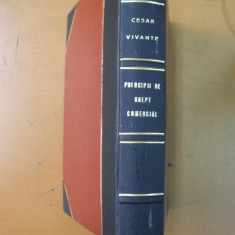 Cesare Vivante Principii de drept comercial Bucuresti 1928 - Carte Drept comercial