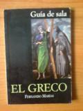 J El Greco - guia de sala - Fernando Marias (text in spaniola), Alta editura