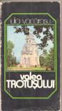 (C5202) VALEA TROTUSULUI DE IULIA VACARASU, EDITURA  SPORT-TURISM, 1980