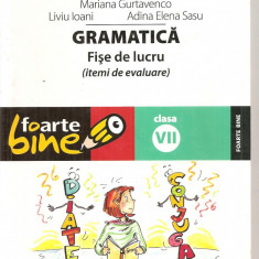 (C5197) GRAMATICA . FISE DE LUCRU, DE ELIZA MARA TROFIN, CLASA A VII-A, 7, EDITURA PARALELA 45, 2009 - Manual scolar