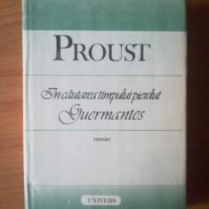 H1a In cautarea timpului pierdut: Guermantes - Proust, Alta editura, 1989