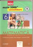 (C5182) MATE 2000+CONSOLIDARE. MATEMATICA. ALGEBRA, GEOMETRIE DE RADU GOLOGAN, DAN ZAHARIA, CLASA 6, A VI-A, PARTEA A II-A, EDITURA PARALELA 45, 2012