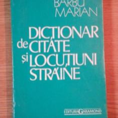 DICTIONAR DE CITATE SI LOCUTIUNI STRAINE de BARBU MARIAN - Carte in alte limbi straine