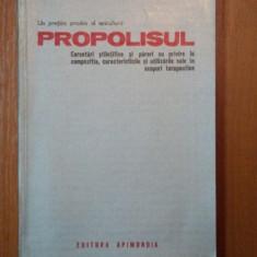 PROPOLISUL-CERCETARI STIINTIFICE SI PARERI CU PRIVIRE LA....