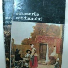 STRUCTURILE COTIDIANULUI -FERNAND BRAUDEL - BUC. 1984 VOL.I-II - Istorie