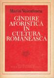 MARIN VOICULESCU - GANDIRE AFORISTICA IN CULTURA ROMANEASCA