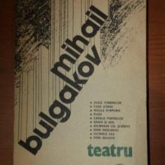 MIHAIL BULGAKOV - TEATRU - Carte Teatru