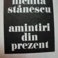 AMINTIRI DIN PREZENT -NICHITA STANESCU - Roman, Anul publicarii: 1985