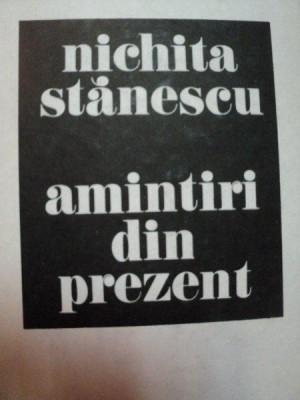 AMINTIRI DIN PREZENT -NICHITA STANESCU foto