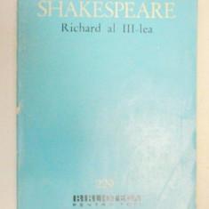 VIATA SI MOARTEA REGELUI RICHARD AL III-LEA - WILLIAM SHAKESPEARE 1964 - Carte Teatru