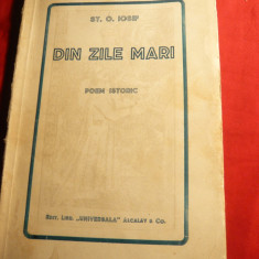 St.O.Iosif -Din Zile Mari- Poem Istoric - Ed. 1930 Universala Alcalay
