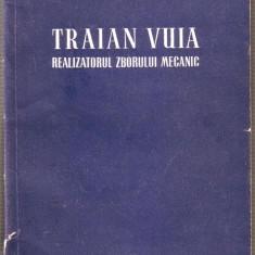 George Lipovan - Traian Vuia realizatorul zborului mecanic - Carti Inventica