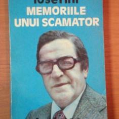 MEMORIILE UNUI SCAMATOR IOSEFINI - Carte ezoterism