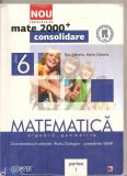 (C5181) MATE 2000+CONSOLIDARE. MATEMATICA. ALGEBRA, GEOMETRIE DE RADU GOLOGAN, DAN ZAHARIA, CLASA 6, A VI-A, PARTEA A I-A, EDITURA PARALELA 45, 2012