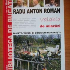VALAHIA DE MIAZAZI de RADU ANTON ROMAN - Carte Retete traditionale romanesti