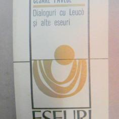 DIALOGURI CU LEUCO SI ALTE ESEURI de CESARE PAVESE BUCURESTI 1970